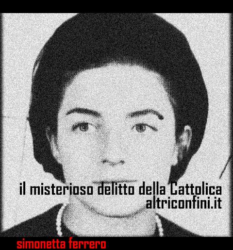 simonetta ferrero delitto cattolica
