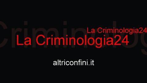 """Nasce """"La Criminologia 24"""": le battaglie della nuova generazione"""