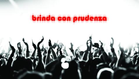 """""""Brindo con prudenza"""""""