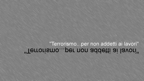 """""""Terrorismo…per non addetti ai lavori"""""""